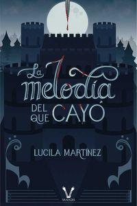 bw-la-melodiacutea-del-que-cayoacute-editorial-vanadis-9789877834376