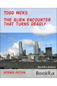 bw-the-alien-encounter-that-turns-deadly-bookrix-9783736876873