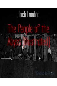 bw-the-people-of-the-abyss-illustrated-bookrix-9783730990308