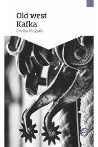 bw-old-west-kafka-editorial-paraso-perdido-9786078646067