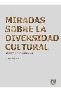 bw-miradas-sobre-la-diversidad-cultural-unam-direccin-general-de-publicaciones-y-fomento-editorial-9786073031875