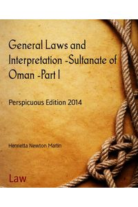 bw-general-laws-and-interpretation-sultanate-of-oman-part-i-bookrix-9783730984536