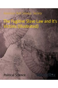 bw-the-fugitive-slave-law-and-its-victims-illustrated-bookrix-9783730989661