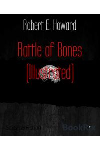 bw-rattle-of-bones-illustrated-bookrix-9783730988435
