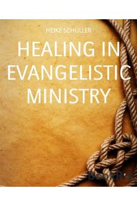 bw-healing-in-evangelistic-ministry-bookrix-9783736867055