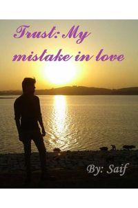 bw-trust-my-mistake-in-love-bookrix-9783739623023