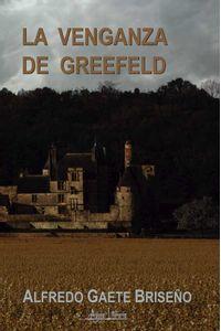 bw-la-venganza-de-greefeld-aguja-literaria-9789566039020
