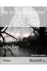 bw-my-dad-hunts-monsters-bookrix-9783730966709