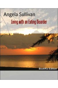 bw-living-with-an-eating-disorder-bookrix-9783739600222