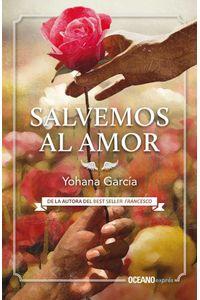 bw-salvemos-al-amor-ocano-exprs-9786075271941