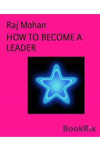 bw-how-to-become-a-leader-bookrix-9783739682969