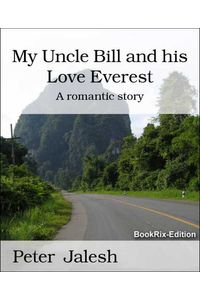 bw-my-uncle-bill-and-his-love-everest-bookrix-9783730920213