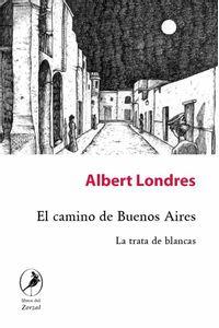 bw-el-camino-de-buenos-aires-libros-del-zorzal-9789875992726