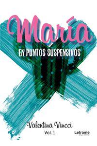 bm-maria-en-puntos-suspensivos-letrame-9788417704612