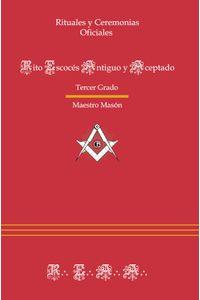 bm-ritual-del-rito-escoces-antiguo-y-aceptado-tercer-grado-entreacacias-9788492984541