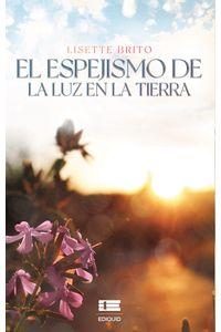 bm-el-espejismo-de-la-luz-en-la-tierra-editorial-igneo-9786124848360