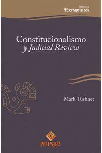bw-constitucionalismo-y-judicial-review-palestra-editores-9786123250157