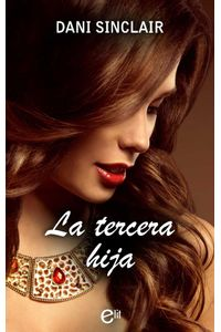 bw-la-tercera-hija-harlequin-una-divisin-de-harpercollins-ibrica-sa-9788491889212