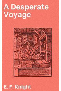 bw-a-desperate-voyage-good-press-4064066140830