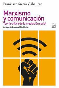 bw-marxismo-y-comunicacioacuten-siglo-xxi-espaa-9788432319938