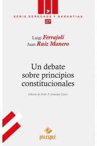 bw-un-debate-sobre-principios-constitucionales-palestra-editores-9786123250072