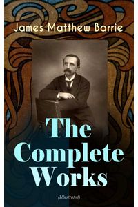 bw-the-complete-works-of-j-m-barrie-illustrated-eartnow-9788026875574