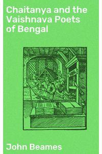 bw-chaitanya-and-the-vaishnava-poets-of-bengal-good-press-4064066230333