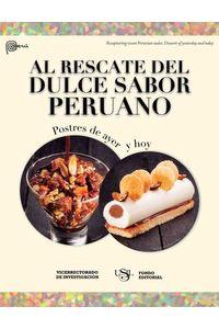 bw-al-rescate-del-dulce-sabor-peruano-fondo-editorial-usil-9786124119903