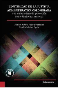 bw-legitimidad-de-la-justicia-administrativa-colombiana-editorial-universidad-del-rosario-9789587843033