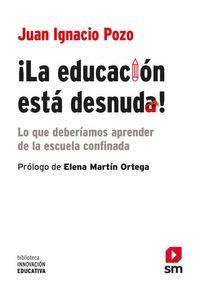 bw-iexclla-educacioacuten-estaacute-desnuda-ediciones-sm-espaa-9788413189093