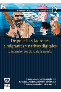 bw-de-policiacuteas-y-ladrones-a-migrantes-y-nativos-digitales-universidad-santo-toms-9789588477527