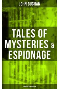 bw-tales-of-mysteries-amp-espionage-john-buchan-edition-musaicum-books-9788075833488