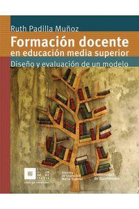 bw-formacioacuten-docente-en-educacioacuten-media-superior-editorial-universidad-de-guadalajara-9786074508390