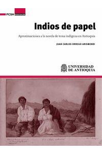 bw-indios-de-papel-universidad-de-antioquia-facultad-de-ciencias-sociales-y-humanas-9789585596757