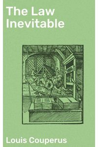 bw-the-law-inevitable-good-press-4064066155827