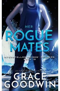 bw-her-rogue-mates-grace-goodwin-9783969539651