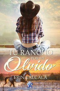 bw-un-rancho-por-mi-olvido-romantic-ediciones-9788417474652