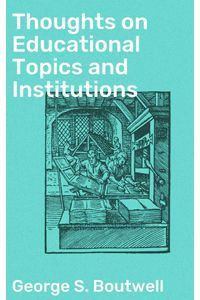 bw-thoughts-on-educational-topics-and-institutions-good-press-4064066163105