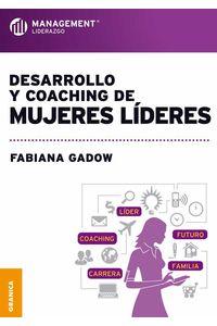 bw-desarrollo-y-coaching-de-mujeres-liacutederes-granica-9789506417895