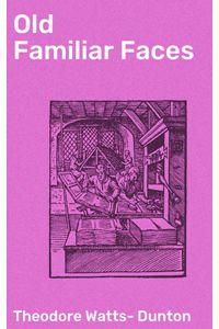bw-old-familiar-faces-good-press-4064066161118