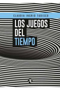 bw-los-juegos-del-tiempo-editorial-autores-de-argentina-9789878702452