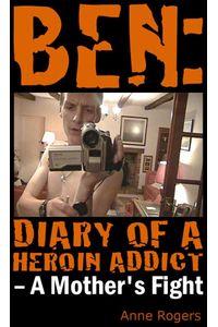 bw-ben-diary-of-a-heroin-addict-my-books-ltd-9781909271999
