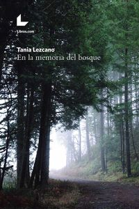 bw-en-la-memoria-del-bosque-editorial-libroscom-9788417023690