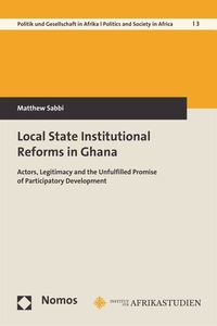 bw-local-state-institutional-reforms-in-ghana-nomos-verlag-9783845281414