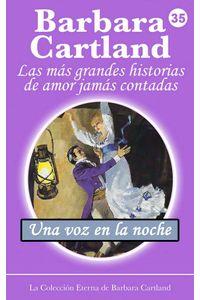 bw-una-voz-en-la-noche-barbara-cartland-ebooks-ltd-9781782137238