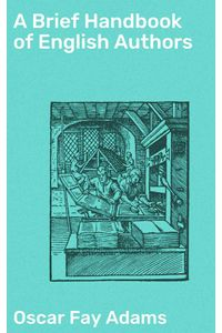 bw-a-brief-handbook-of-english-authors-good-press-4064066141585