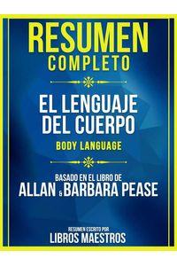 bw-resumen-completo-el-lenguaje-del-cuerpo-body-language-basado-en-el-libro-de-allan-amp-barbara-pease-libros-maestros-9783969691038