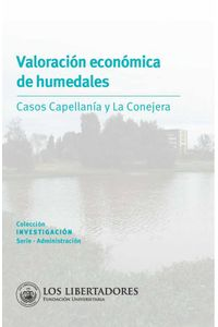 bw-valoracioacuten-econoacutemica-de-humedales-editorial-los-libertadores-9789585478107