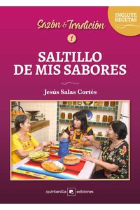 bw-saltillo-de-mis-sabores-quintanilla-ediciones-9786079417871