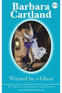 bw-warned-by-a-ghost-barbara-cartland-ebooks-ltd-9781782139706